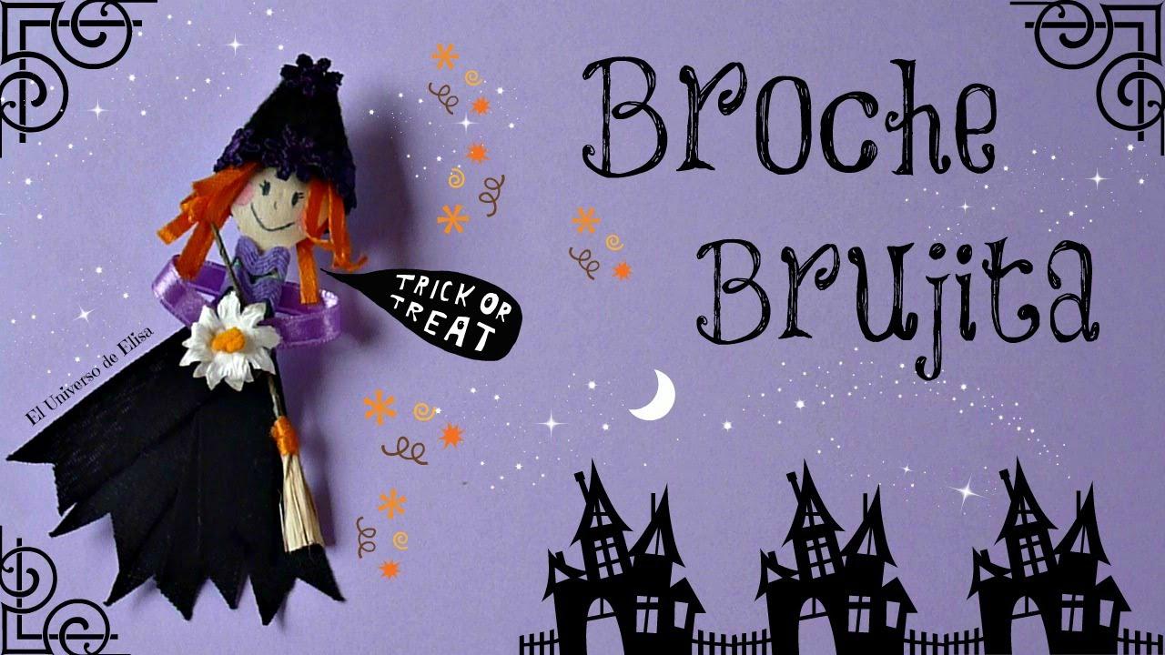 Cómo hacer una Brujita, Complementos para Halloween- Día de los Muertos, Broche Brujita, Cute Witch