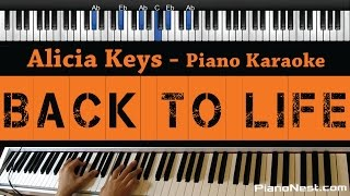 Alicia Keys - Back To Life - Piano Karaoke / Sing Along / Cover with Lyrics