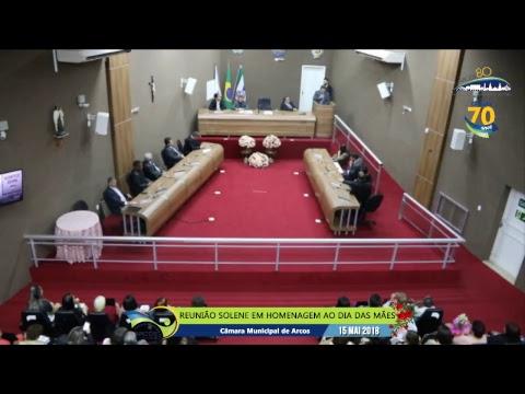 Reunião Solene em Homenagem ao Dia das Mães (15/05/2018) - Câmara de Arcos