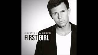 Kristian Warren - First Girl