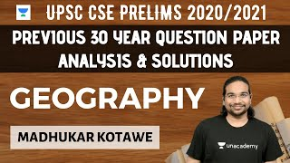 Geography | Previous 30 Year Question Paper Analysis & Solutions | UPSC CSE PRELIMS 2020/2021 | IAS