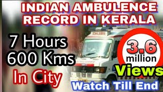 Kerala Ambulance Indian Record 100 Speed || Driver Hussain || Emergency || public Support