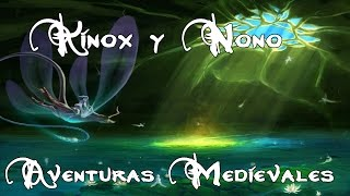 Kinox y Nono - Aventuras medievales [Prod. Irusta]