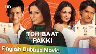 Toh Baat Pakki [HD] Full Movie English Dubbed   - YouTube