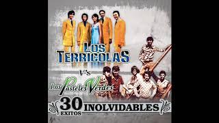 30 Exitos Inolvidables - Los Terricolas / Los Pasteles Verdes (Disco Completo)