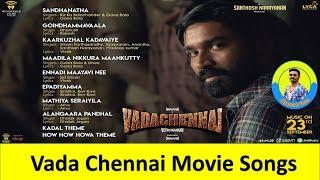 Vada Chennai Movie Songs   Dhanush Fans