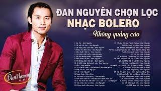 nhac-bolero-hai-ngoai-dan-nguyen-khong-quang-cao-lk-tuy-ca-toi-van-co-don-nghe-xot-xa-lam