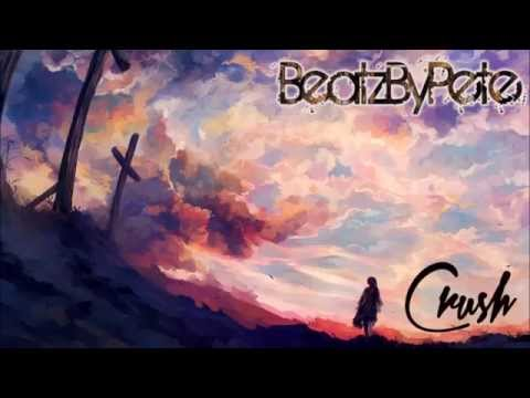 BeatzByPete - Crush [Instrumental]