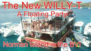 The World Famous Willy T     Norman Island In The BVI