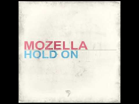 Hold On (Song) by MoZella