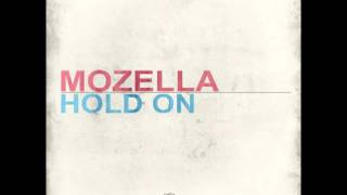 Mozella - Hold On