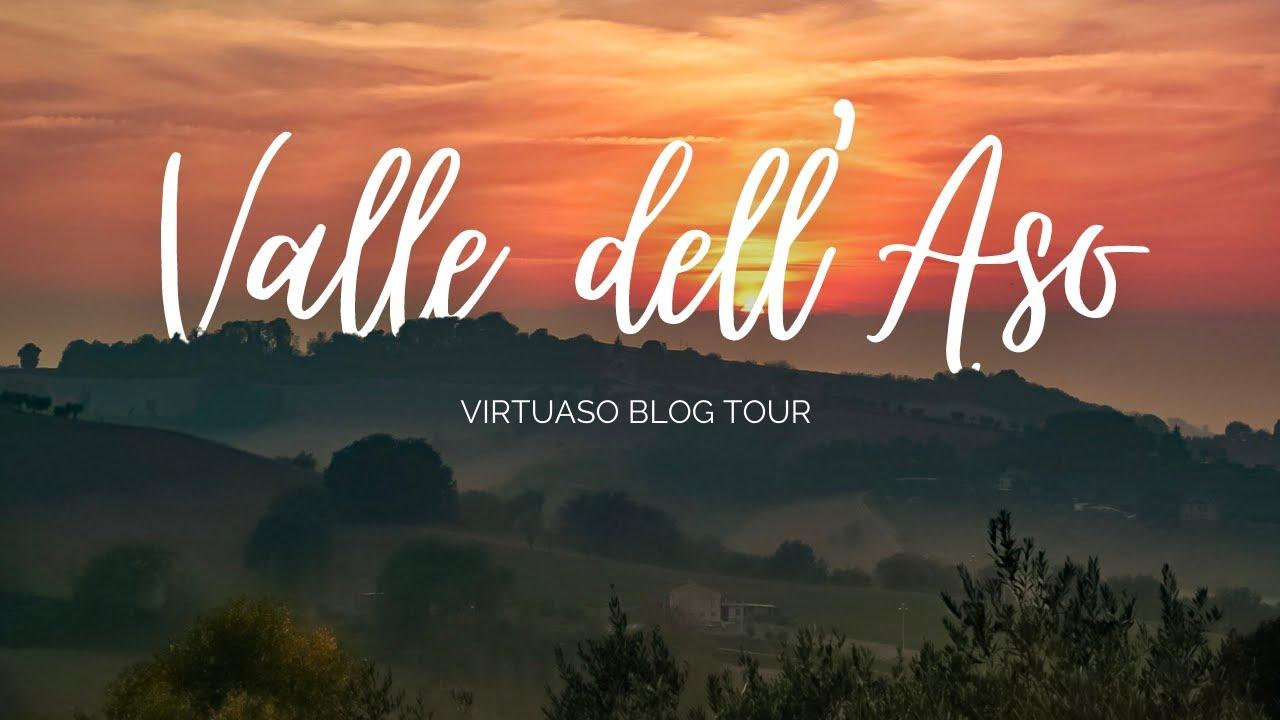 Alla scoperta della VALLE DELL'ASO | Virtuaso Blog Tour