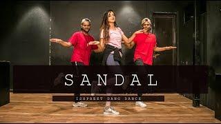 SANDAL | Sunanda Sharma | Ishpreet Dang | Team Dancefit