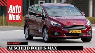 Ford S-Max - Afscheid Duurtest - Autoweek