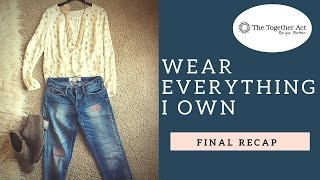 Wear Everything I Own- The Final Recap