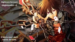 ♫ Nightcore ♫ - Sarcasm with lyrics ~Request (Get Scared)