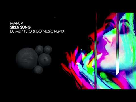 Maruv - Siren Song (DJ Mephisto & ISO Music Remix) [Free Download]