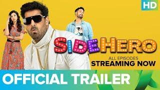 SIDEHERO - Official Trailer | Kunaal Roy Kapur | An Eros Now Original Series