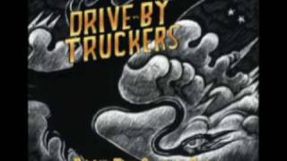 Drive-By Truckers- You and Your Crystal Meth (Brighter Than Creation's Dark)