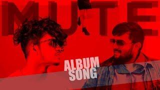 Mute Album Song || Telugu Independent Music Video 2019
