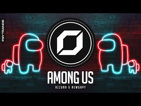 AMONG US Theme Song (AZZURA & NewGapy Remix)