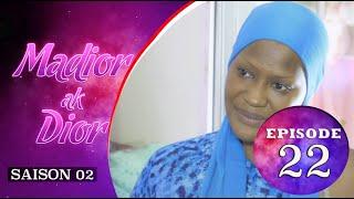 Madior Ak Dior - Episode 22 - Saison 2 - VOSTFR