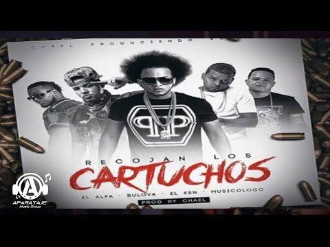 El Alfa Feat. Bulova,Musicólogo & El Ken - Recojan Los Cartuchos (Audio Oficial)