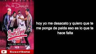 Bulova, Noriel, Nacho, El Alfa -Hoy Me Desacato- Dale Pipo Remix ( Letras )