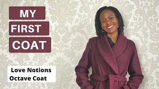Sewing My First Coat - Love Notions Octave Coat Pattern Review