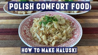 How to make Haluski | Polish Comfort Food