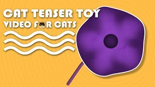 CAT GAMES - Cat Teaser Toy. Video for Cats to Watch.
