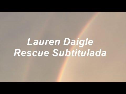 Lauren Daigle - Rescue (Subtitulada en español)