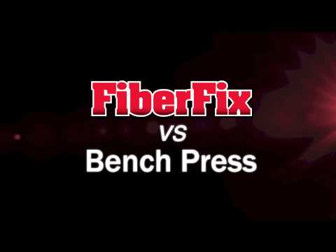 FiberFix vs. Bench Press