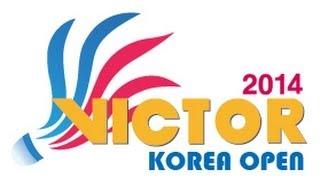 2014 Victor Korea Open - MetLife BWF World Superseries - Quarter-Finals