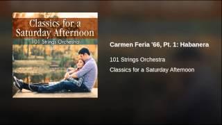 Carmen Feria '66, Pt. 1: Habanera