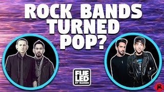 ROCK BANDS TURNING INTO POP BANDS?! What happened?