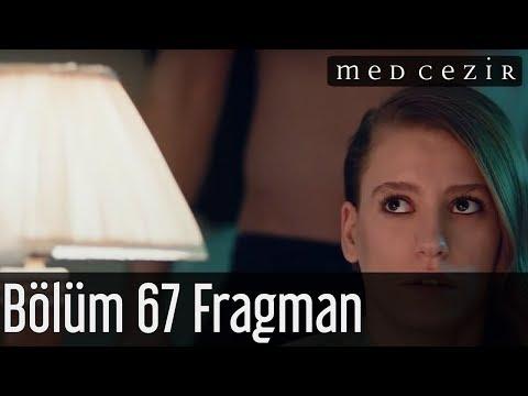 Medcezir 67.Bölüm Fragmanı