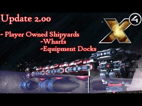 X4 Foundations Update v2.00 - Player Owned Shipyards, Wharfs, and Equipment Docks