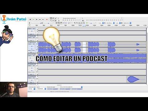 Como editar un podcast paso a paso con Iván Patxi. - YouTube