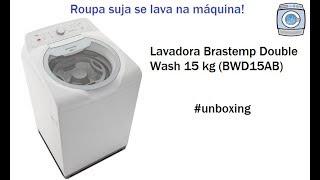 Lavadora Brastemp Double Wash 15kg (BWD15) - Unboxing