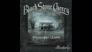 Black Stone Cherry - Mississippi Queen