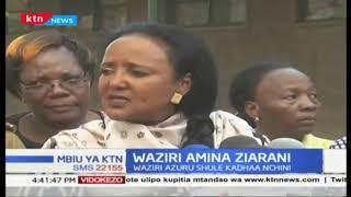 Waziri wa Elimu Amina Mohammed azuru Nakuru Kaunti