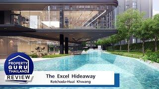 รีวิว-เยี่ยมชม ดิ เอ็กเซล ไฮด์อะเวย์ รัชดา-ห้วยขวาง (The Excel Hideaway Ratchada-Huai Khwang)