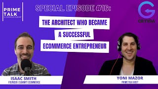 Isaac Smith | The Architect who became a Successful eCommerce Entrepreneur