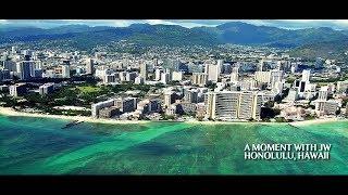 A Moment with JW - Honolulu, Hawaii (August 2017)
