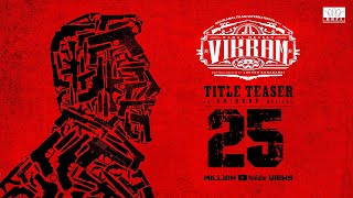 Vikram - Official Teaser