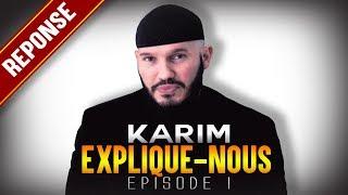 Karim Al-Hanifi : EXPLIQUE-NOUS #1 [finale Marc 16]