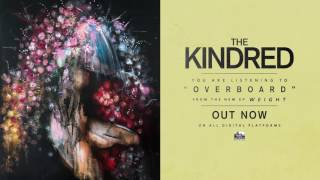 THE KINDRED - Overboard