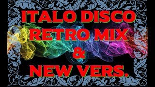 Italo Disco Retro Mix & New vers. (Non-stop) 2017