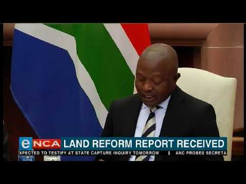 Land reform report received